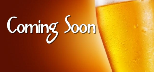 Image result for beer coming soon